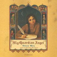 My Guardian Angel - Sylvie Weil
