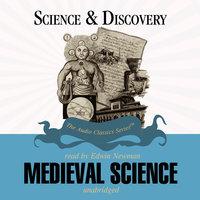 Medieval Science - Jack Sanders