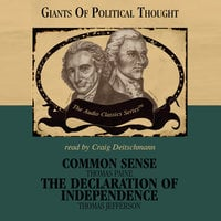 Common Sense and The Declaration of Independence - Thomas Paine,Thomas Jefferson