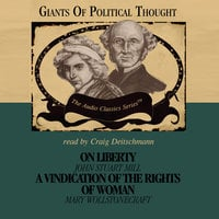 On Liberty and A Vindication of the Rights of Woman - Wendy McElroy,George H. Smith,David Gordon