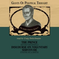 The Prince & Discourse on Voluntary Servitude - Wendy McElroy,George Smith
