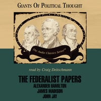 The Federalist Papers - Wendy McElroy, George H. Smith