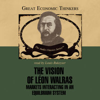 The Vision of Leon Walras - Dr. Donald Walker