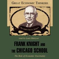 Frank Knight and the Chicago School - Arthur M. Diamond