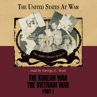 The Korean War and The Vietnam War, Part 1 - Joseph Stromberg, Wendy McElroy