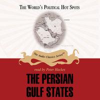The Persian Gulf States - Joseph Stromberg