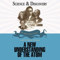 A New Understanding of the Atom - John T. Sanders