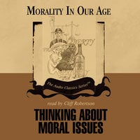 Thinking about Moral Issues - Richard T. De George