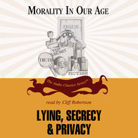 Lying, Secrecy, and Privacy - Professor Mary Mahowald