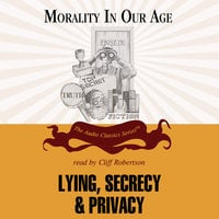 Lying, Secrecy, and Privacy - Mary Briody Mahowald