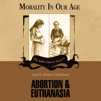Abortion and Euthanasia - Dr. David James