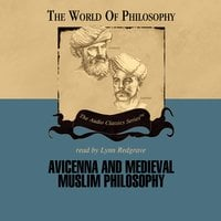 Avicenna and Medieval Muslim Philosophy - Thomas Gaskill