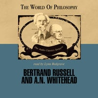 Bertrand Russell and A. N. Whitehead - Paul Kuntz