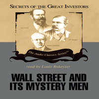 Wall Street and Its Mystery Men - Ken Fisher, Robert Sobel