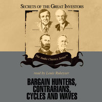 Bargain Hunters, Contrarians, Cycles and Waves - Janet Lowe, Ken Fisher