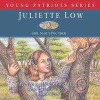 Juliette Low - Helen Boyd Higgins