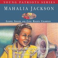 Mahalia Jackson - Montrew Dunham