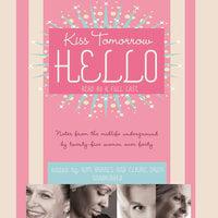 Kiss Tomorrow Hello - Claire Davis, Kim Barnes