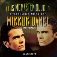 Mirror Dance - Lois McMaster Bujold