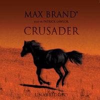 Crusader - Max Brand