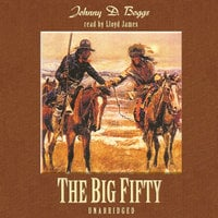 The Big Fifty - Johnny D. Boggs