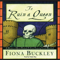 To Ruin a Queen - Fiona Buckley