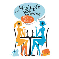 Multiple Choice - Claire Cook