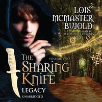 The Sharing Knife, Vol. 2: Legacy - Lois McMaster Bujold