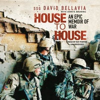 House to House: An Epic Memoir of War - David Bellavia
