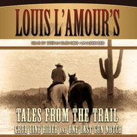 Tales from the Trail - Louis L'Amour