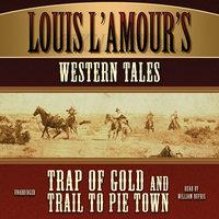 Louis L'Amour's Western Tales - Louis L'Amour