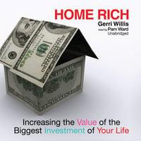 Home Rich - Gerri Willis