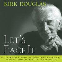 Let's Face It - Kirk Douglas