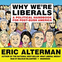 Why We're Liberals - Eric Alterman