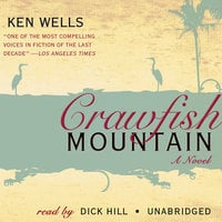 Crawfish Mountain - Ken Wells