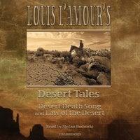 Louis L'Amour's Desert Tales - Louis L'Amour