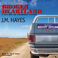 Broken Heartland - J.M. Hayes