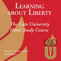 Learning about Liberty - Cato University
