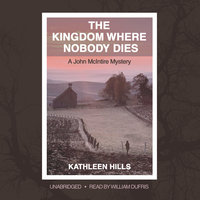 The Kingdom Where Nobody Dies - Kathleen Hills