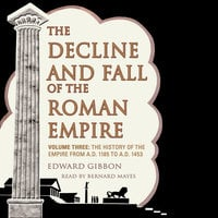 The Decline and Fall of the Roman Empire, Vol. 3