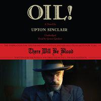 Oil! - Upton Sinclair