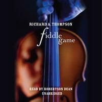 Fiddle Game - Richard A. Thompson