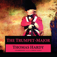 The Trumpet-Major - Thomas Hardy