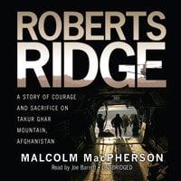 Roberts Ridge - Malcolm MacPherson