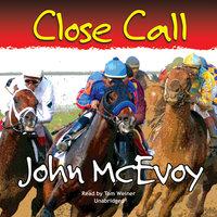 Close Call - John McEvoy