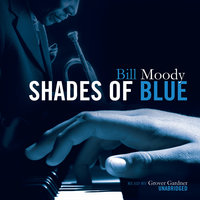 Shades of Blue - Bill Moody