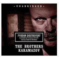 The Brothers Karamazov - Fyodor Dostoevsky,Fyodor Dostoyevsky