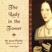 The Lady in the Tower - Jean Plaidy
