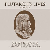Plutarch's Lives, Vol. 1 - Plutarch