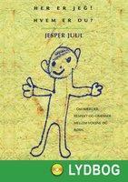 Her er jeg - Hvem er du - Jesper Juul